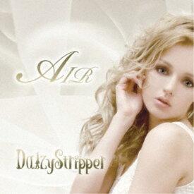 DaizyStripper/AIR 【CD+DVD】