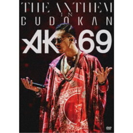 AK-69/THE ANTHEM in BUDOKAN 【DVD】