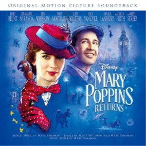 (オリジナル・サウンドトラック)/メリー・ポピンズ リターンズ オリジナル・サウンドトラック 英語盤《英語歌唱盤》 【CD】