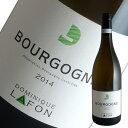 ブルゴーニュ ブラン[2014]ドミニク ラフォン(白ワイン ブルゴーニュ)