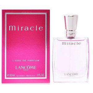 香水 レディース ランコム ミラク EDP 30ml LANCOME MIRACLE EAU DE PARFUM フレグランス ギフト あす楽
