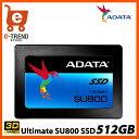 【送料無料】ADATA ASU800SS-512GT-C [512GB SSD Ultimate SU800 2.5インチ SATA 6G TLC(3D NAN...