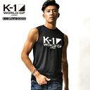 K-1 ノースリーブTシャツ K1 ロゴTシャツ タンクトップ 半袖Tシャツ カットソー 格闘技 ファッション スポーツ グッズ…