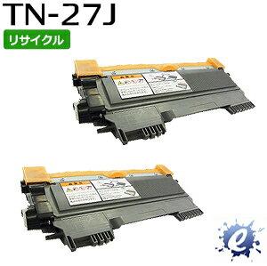 【2本セット】【リサイクルトナー】 TN-27J トナーカートリッジ ブラザー用 (即納再生品)