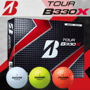 BRIDGESTONE(ブリヂストン) TOUR B330X 2016 ゴルフ ボール (12球)