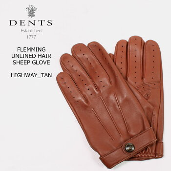 DENTS(デンツ)FLEMMING-UNLINEDHAIRSHEEPGLOVE-HIGHWAYTANレザーグローブメンズ