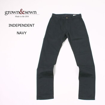 GROWN&SEWN(グロウン&ソーン)INDEPENDENT-NAVYメンズチノパンツアメリカ製