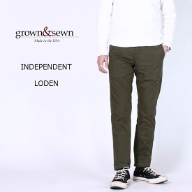 GROWN&SEWN (グロウン&ソーン) INDEPENDENT - LODEN