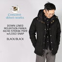 CRESCENT DOWN WORKS (クレセントダウンワークス) DOWN LINED MOUNTAIN PARKA 60/40 STREAK FREE w/ LOGO SNAP - BLACK_BLACK ダウンジ…