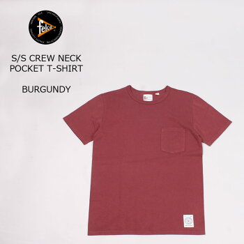 FELCO(フェルコ)S/SCREWNECKPOCKETTSHIRT-BURGUNDY-19ss無地Tシャツメンズ