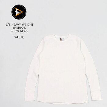 FELCO(フェルコ)L/SHEAVYWEIGHTTHERMALCREWNECK-WHITEロンTメンズアメカジ