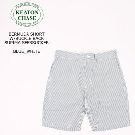 KEATON CHASE USA (キートンチェイスUSA) BERMUDA SHORT W/BUCKLE BACK SUPIMA SEERSUCKER - BLUE_WHITE ハーフパンツ メンズ
