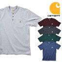 『CARHARTT/カーハート』 crhtt-K84 WORKWEAR POCKET SHORT-SLEEVE H/N T-SHIRT / ワークウェアポケットヘンリーネック半袖Tシャツ -全…
