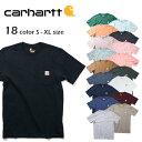 【期間限定特別価格】『CARHARTT/カーハート』 CRHTT87 POCKET SHORT SLEEVE TEE / ポケット半袖Tシャツ -全18色-アメ…
