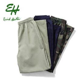 『ERICK HUNTER/エリックハンター』EH1701 EASY PANTS / イージーパンツ -全3色- MADE IN USA / アメリカ産 / ツイル / コットン / ポリエステル / 無地 / 迷彩 / カモフラージュ / ワイド[EH1701]