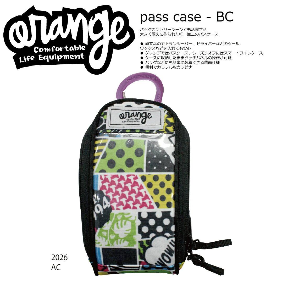 Oran'ge Pass-Case BC カラビナ付 2026 AC オレンジ パスケース 縦タイプ ビーシー カーゴ 収納ポケット付 2017 2017-18