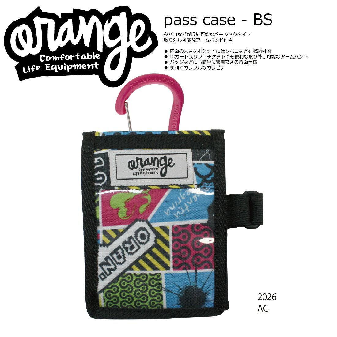 Oran'ge Pass-Case BS カラビナ付 2026 AC オレンジ パスケース 縦タイプ ベーシック 収納ポケット付 2017 2017-18