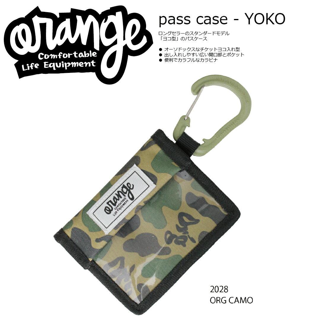 Oran'ge Pass-Case YOKO カラビナ付 2028 ORG CAMO オレンジ パスケース 横タイプ ヨコ 収納ポケット付 2017 2017-18