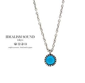 【idealism sound】 イデアリズムサウンド idealismsound No.12063TQS Silver Necklaceターコイズ シルバー ネックレス メンズ レディース