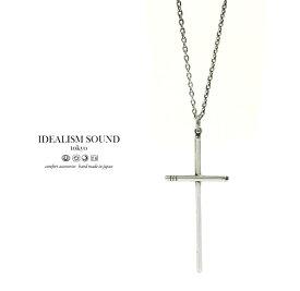 【idealism sound】 イデアリズムサウンド idealismsound No.15021 Silver Cross Necklace/Lシルバー クロス ネックレス シンプル メンズ レディース