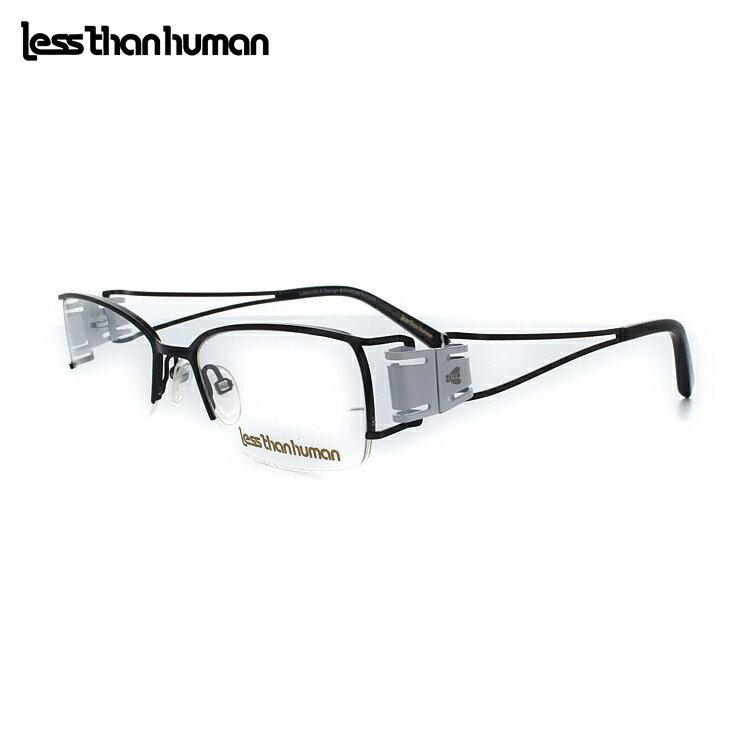 【週末SALE!MAX2000円OFFクーポン配布】【送料無料】レスザンヒューマン LAGUIOLE 04-BK 50サイズ ブラック メガネ 眼鏡 日本製 Lessthanhuman