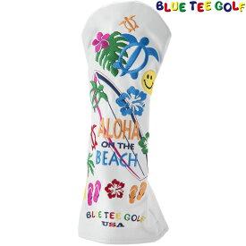 BLUE TEE GOLF(ブルーティーゴルフ)日本正規品 ALOHA ON THE BEACH(アロハオンザビーチ) ヘッドカバーDR用 ドライバー用ヘッドカバー 「HC-005」