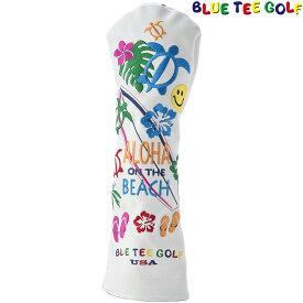【【最大3777円OFFクーポン】】BLUE TEE GOLF(ブルーティーゴルフ)日本正規品 ALOHA ON THE BEACH(アロハオンザビーチ) ヘッドカバーFW用 フェアウェイウッド用ヘッドカバー 「HC-005」