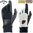 【【最大3900円OFFクーポン】】【限定品】 Callaway(キャロウェイ)日本正規品 Hyper Heat Glove FW 19 JM (ハイパーヒートグローブFW19JM) 両手用ゴルフグローブ 2019モデル 【あす楽対応】