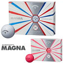 Callaway(キャロウェイ)日本正規品 SUPER SOFT MAGNA(スーパーソフトマグナ) 2019新製品 ゴルフボール1ダース(12個入)…