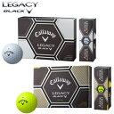 キャロウェイ日本正規品LEGACY BLACK(レガシーブラック)ゴルフボール「1ダース(12個入)」【あす楽対応】