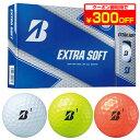 ブリヂストンゴルフ日本正規品 EXTRA SOFT (エクストラソフト) 2019モデル ゴルフボール1ダース(12個入) 【あす楽対応】