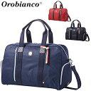 【【最大2900円OFFクーポン】】Orobianco オロビアンコ日本正規品 ボストンバッグ 2019新製品 「ORB001」 【あす楽対…