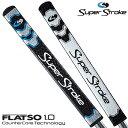 【【最大3300円OFFクーポン】】【日本正規品在庫限りの大放出】SuperStroke(スーパーストローク)日本正規品FLATSO1.0…