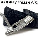 【【最大3000円OFFクーポン】】BYRON design(バイロンデザイン) インスパイヤード バイ ヒデキGSSパター GERMAN S.S. …