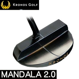 【【最大3777円OFFクーポン】】Kronos GOLF(クロノス ゴルフ)日本正規品MANDALA2.0(マンダラ2.0)パター【あす楽対応】