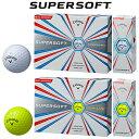 2017新製品キャロウェイ日本正規品SUPERSOFT(スーパーソフト)ゴルフボール「1ダース(12個入)」【あす楽対応】