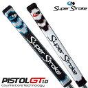 SuperStroke(スーパーストローク)日本正規品PISTOL GT 1.0カウンターコアテクノロジーパターグリップ【あす楽対応】
