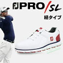 「NEWカラー」2017モデルFOOTJOYフットジョイ日本正規品PRO SL(プロエスエル)紐タイプスパイクレスゴルフシューズ…