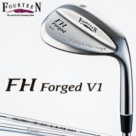 Fourteen(フォーティーン)日本正規品 FH Forged V1ウェッジ ニッケルクロムメッキ・パールサテン仕上げ スチールシャフト 【あす楽対応】