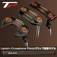 【予約】テーラーメイド日本正規品TPCOLLECTIONBLACKCOPPERパター2018新製品LamkinCrossbonePistolグリップ装着モデル※4月27日発売予定御予約受付中※