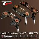【予約】テーラーメイド日本正規品 TP COLLECTION BLACK COPPER パター 2018新製品 Lamkin Crossbone Pistolグ...
