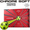 「限定品」 Callaway(キャロウェイ)日本正規品 CHROME SOFT TRUVIS (クロムソフト トゥルービス) 2018モデル ゴルフボ…