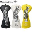 Munsingwear マンシングウエア日本正規品 フェアウェイウッド用ヘッドカバー 2019新製品「MQBNJG32」【あす楽対応】