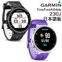ガーミン(GARMIN)日本正規品スマート機能搭載GPSランニングウォッチForeAthlete230J(フォアアスリート230ジェイ) …