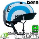 [アーティスト 神山隆二コラボモデル] bern[バーン]【NINO】バイザー付キッズ、子供用ヘルメットランニングバイクやスケートの時には必…