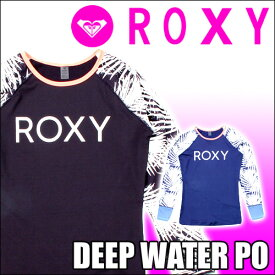 ROXY ロキシー ラッシュガード 【DEEP WATER PO】RLY181021 女性用 レディース [メール便対応可]