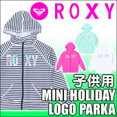 ROXY[ロキシー]【MINIHOLIDAYLOGOPARKA】