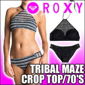 ROXY ロキシー 水着 上下セット【TRIBAL MAZE CROP TOP/70'S PANT】レースクロップ ビキニセットレディース 女性用