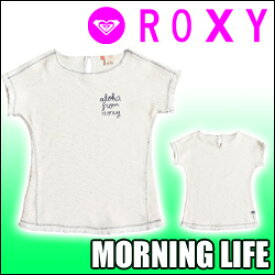 ROXY ロキシー ニットTシャツ 子供用 【MORNING LIFE】[ERGFT03193] 半袖スウェットトップス コットン100% キッズ ガール ジュニア 販売サイズ 130cm、140cm、150cm