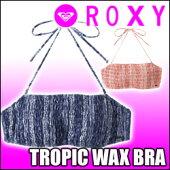 ROXY[ロキシー]【TROPICWAXBRA】